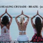 Women's Healing Crusade to John of God: Brazil 2018