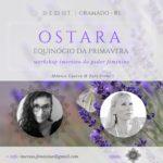 OSTARA ~ Spring Equinox ~Feminine Power Immersion